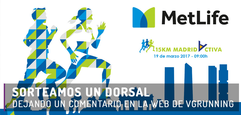Dorsal MetLife 15Km - Madrid 2017